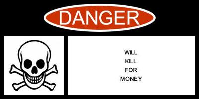 will kill for money